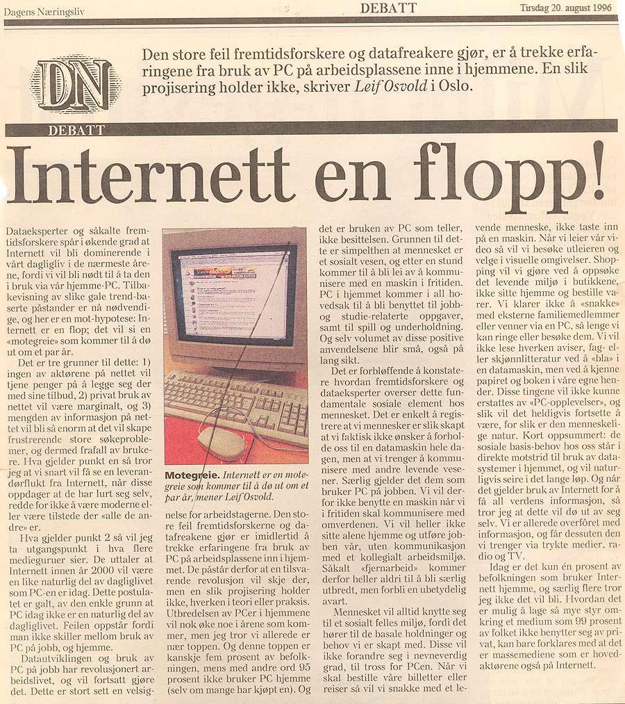– Internett er en flopp!